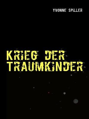 cover image of Krieg der Traumkinder