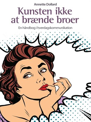 cover image of Kunsten ikke at brænde broer