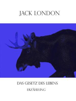 cover image of Das Gesetz des Lebens