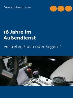cover image of 16 Jahre im Außendienst