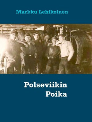 cover image of Polseviikin Poika