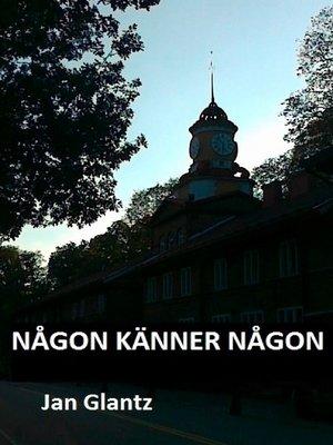 cover image of NÅGON KÄNNER NÅGON