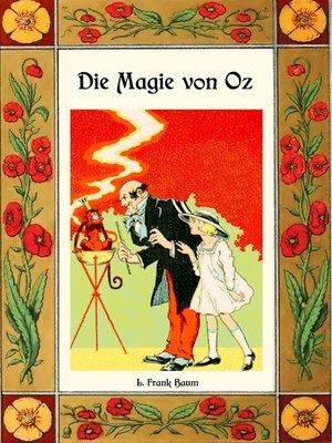 cover image of Die Magie von Oz--Die Oz-Bücher Band 13