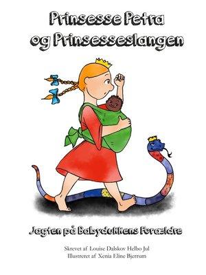 cover image of Prinsesse Petra og Prinsesseslangen