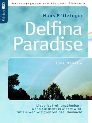 cover image of Delfina Paradise eine Novelle