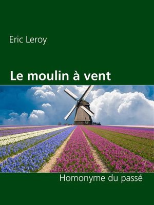 cover image of Le moulin à vent