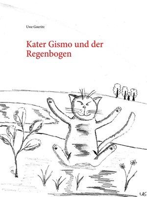 cover image of Kater Gismo und der Regenbogen