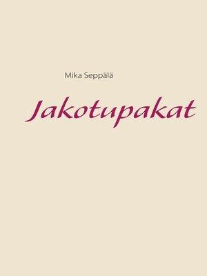 cover image of Jakotupakat