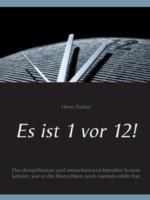 cover image of Es ist 1 vor 12!