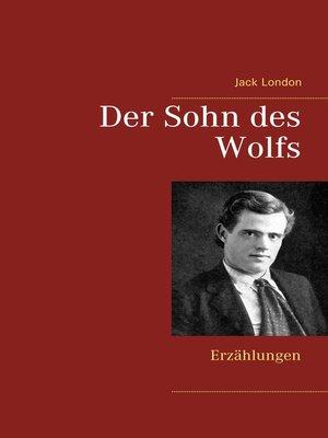 cover image of Der Sohn des Wolfs