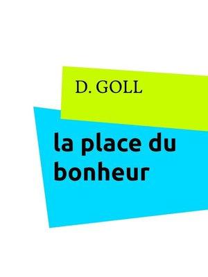 cover image of la place du bonheur