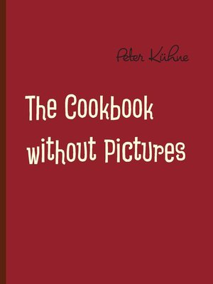 cover image of The Cookbook without Pictures