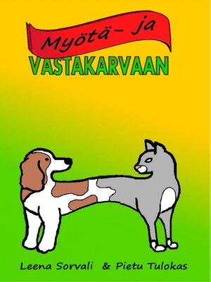 cover image of Myötä- ja vastakarvaan