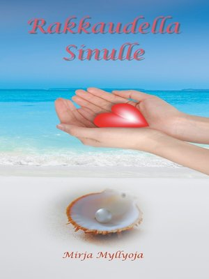 cover image of Rakkaudella Sinulle