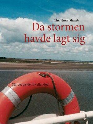 cover image of Da stormen havde lagt sig