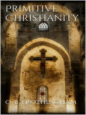 cover image of Primitive Christianity