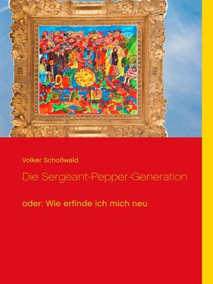 cover image of Die Sergeant-Pepper-Generation