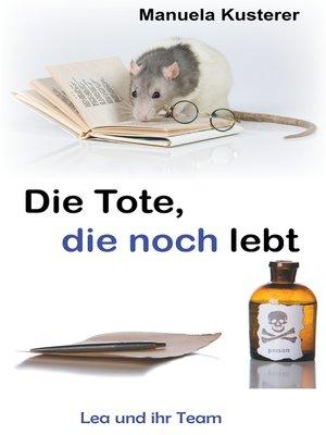 cover image of Die Tote, die noch lebt