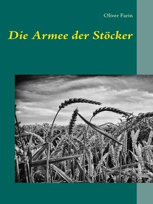 cover image of Die Armee der Stöcker