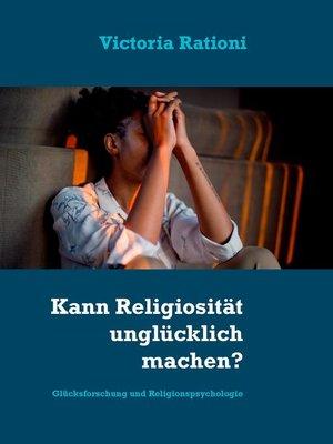 cover image of Kann Religiosität unglücklich machen?