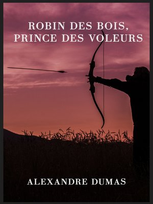 cover image of Robin des Bois, prince des voleurs (texte intégral)