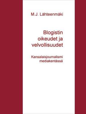 cover image of Blogistin oikeudet ja velvollisuudet