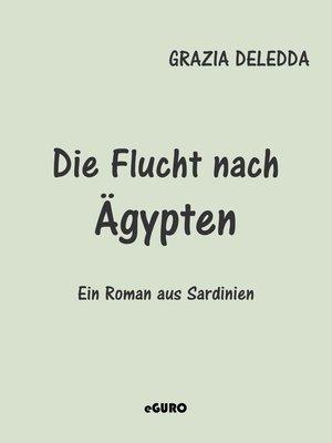cover image of Die Flucht nach Ägypten