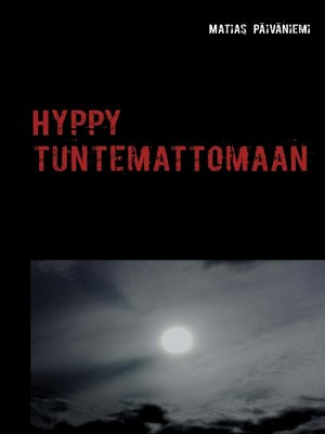cover image of Hyppy tuntemattomaan