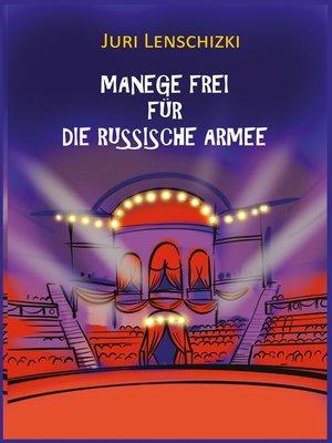 cover image of Manege frei für die Russische Armee