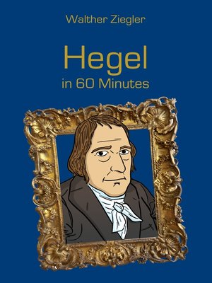 cover image of Hegel in 60 Minutes
