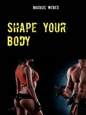 cover image of Shape your Body