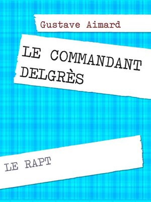 cover image of Le commandant Delgrès