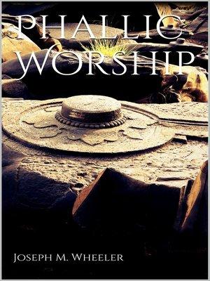 cover image of Phallic Worship