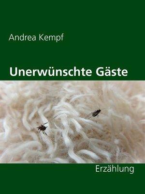 cover image of Unerwünschte Gäste