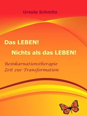 cover image of Das Leben! Nichts als das Leben!