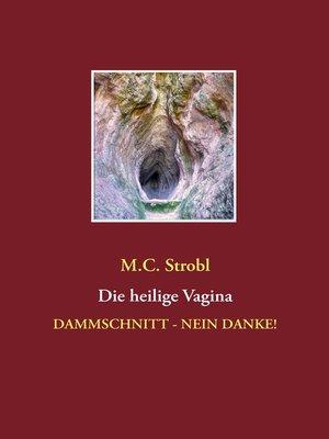 cover image of Die heilige Vagina