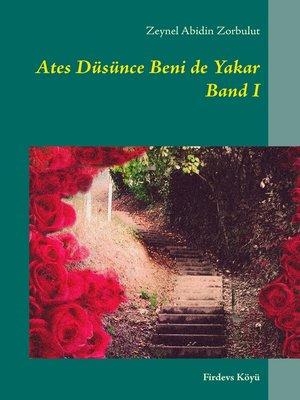 cover image of Ates Düsünce Beni de Yakar  Band I