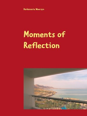 cover image of Moments of Reflection