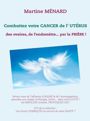 cover image of Combattez votre cancer de l'utérus