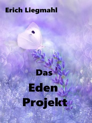 cover image of Das Eden Projekt