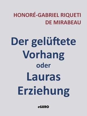 cover image of Der gelüftete Vorhang oder Lauras Erziehung