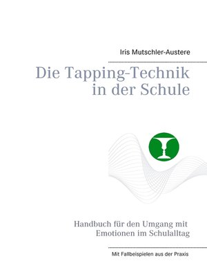cover image of Die Tapping-Technik in der Schule