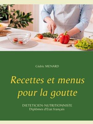 cover image of Recettes et menus pour la goutte