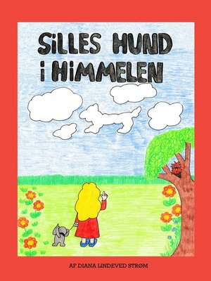 cover image of Silles hund i himmelen