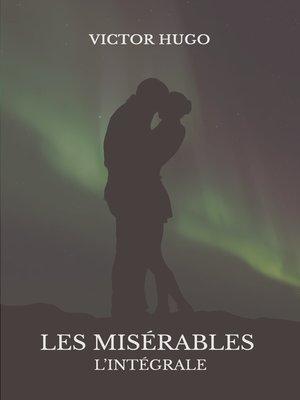 cover image of Les Misérables (version intégrale)