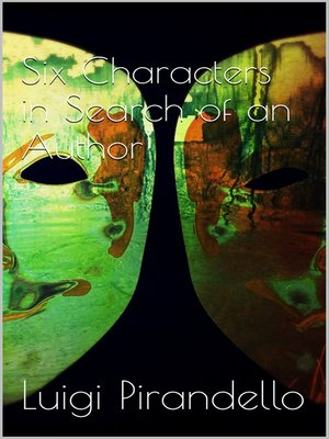 cover image of Six Characters in Search of an Author