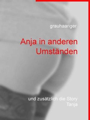 cover image of Anja in anderen Umständen