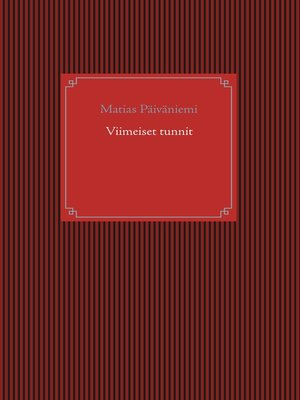 cover image of Viimeiset tunnit