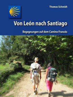 cover image of Von León nach Santiago