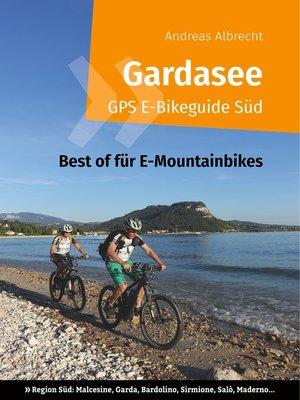 cover image of Gardasee GPS E-Bikeguide Süd